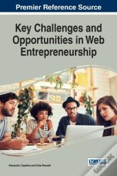 Key Challenges And Opportunities In Web Entrepreneurship