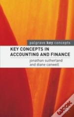 Key Concepts In Accounting And Finance
