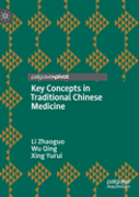 Key Concepts In Traditional Chinese Medicine