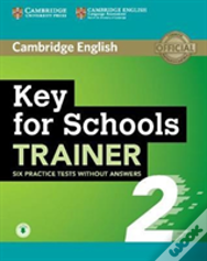 Key For Schools Trainer 2 6 Practice Tests Without Answers With Audio