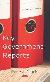 Key Government Reports. Volume 48
