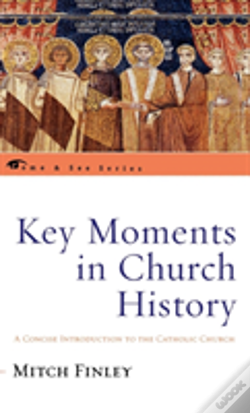 Wook.pt - Key Moments In Church History