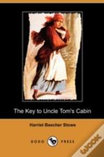 Key To Uncle Tom'S Cabin (Dodo Press)