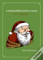 Kidnapped Santa Claus