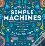 Kids' Book Of Simple Machines