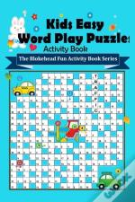 Kids Easy Word Play Puzzles Activity Book