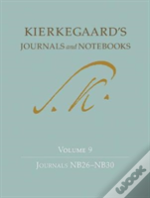 Kierkegaard'S Journals And Notebooks, Volume 9, Journals Nb26-Nb30