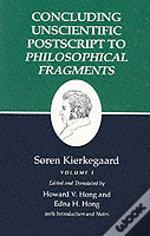 Kierkegaard'S Writingsconcluding Unscientific Postscript To 'Philosophical Fragments'
