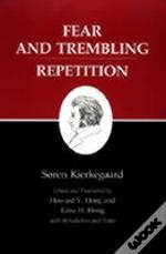 Kierkegaard'S Writingsfear And Trembling/ Repetition
