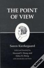 Kierkegaard'S Writingspoint Of View