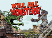 Kill All Monsters Omnibus Volume 1