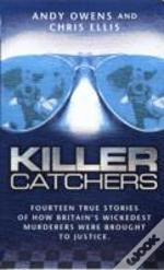 Killer Catchers