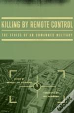 Killing By Remote Control