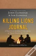 Killing Lions Journal