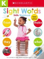 Kindergarten Skills Workbook: Sight Words (Scholastic Early Learners)