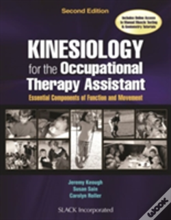 Wook.pt - Kinesiology For The Occupational Therapy Assistant