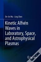 Kinetic Alfven Waves In Laboratory, Space, And Astrophysical Plasmas