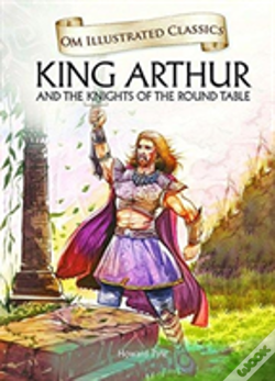 Wook.pt - King Arthur And The Knights Of The Round Table