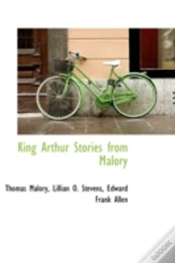 Wook.pt - King Arthur Stories From Malory