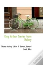 King Arthur Stories From Malory