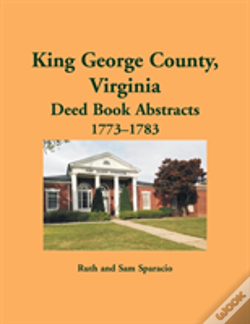 Wook.pt - King George County, Virginia Deed Abstracts, 1773-1783