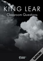 King Lear Classroom Questions