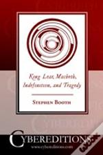 'King Lear', 'Macbeth', Indefinition, And Tragedy