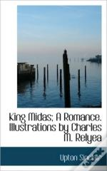 King Midas; A Romance. Illustrations By