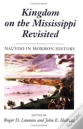 Kingdom On The Mississippi Revisited