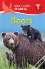 Kingfisher Readers: Bears (Level 1: Beginning To Read)