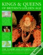 Kings And Queens Of Britain'S Golden Age