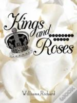Kings And Roses: Romantic Poems