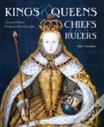 Kings, Queens, Chiefs And Rulers