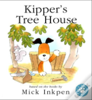 Kipper'S Treehouse (Lift-The-Flap)