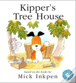 Wook.pt - Kipper'S Treehouse (Lift-The-Flap)