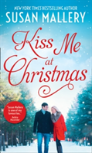 Kiss Me At Christmas