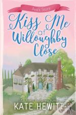 Kiss Me At Willoughby Close