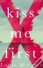 Kiss Me First