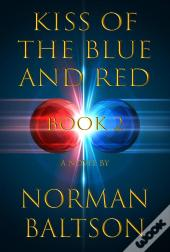 Kiss Of The Blue And Red