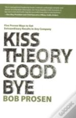 Kiss Theory Good Bye