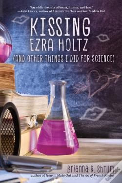Wook.pt - Kissing Ezra Holtz (And Other Things I Did For Science)