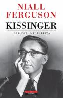 Kissinger - O Idealista
