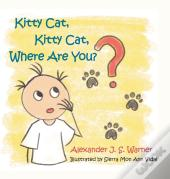 Kitty Cat, Kitty Cat, Where Are You?