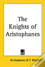 Knights Of Aristophanes