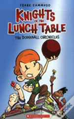 Knights Of The Lunch Table 1 The Dodgeba