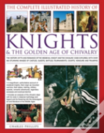 Knights The Golden Age Of Chivalry The C