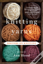 Knitting Yarns - Writers On Knitting