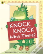 Knock Knock Whos There
