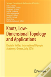Knots, Low-Dimensional Topology And Applications