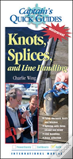 Knots, Splices, And Line Handling